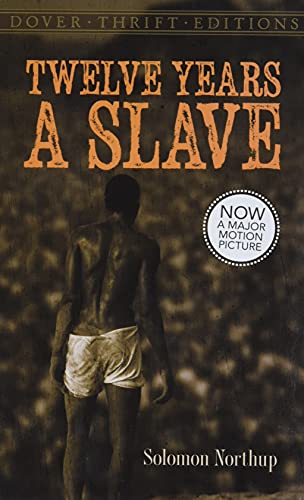 9780486789620: Twelve Years a Slave (Dover Thrift Editions)