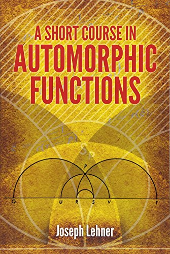 9780486789743: A Short Course in Automorphic Functions (Dover Books on Mathematics)