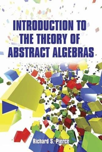9780486789989: Introduction to the Theory of Abstract Algebras (Dover Books on Mathematics)