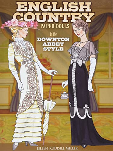 9780486791821: English Country Paper Dolls: In the Downton Abbey Style