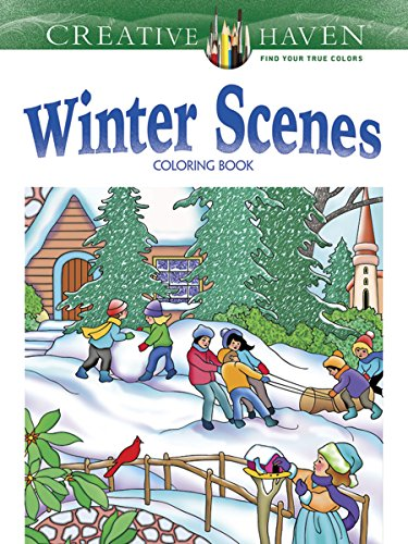 9780486791906: Creative Haven Winter Scenes Coloring Book (Creative Haven Coloring Books)