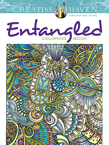 Creative Haven Entangled Coloring Book (Creative Haven Coloring Books)