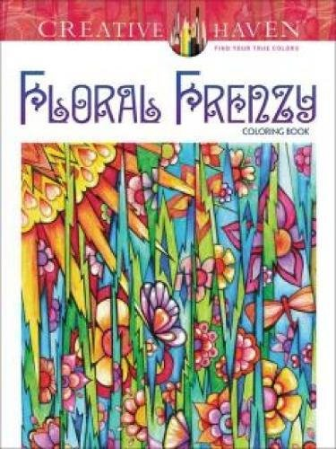 9780486793504: Creative Haven Floral Frenzy Coloring Book (Adult Coloring)