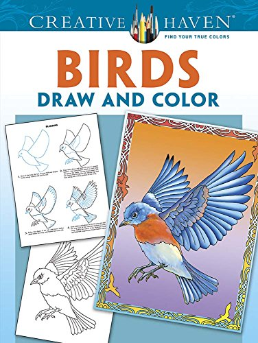 9780486793962: Creative Haven Birds Draw and Color (Adult Coloring)