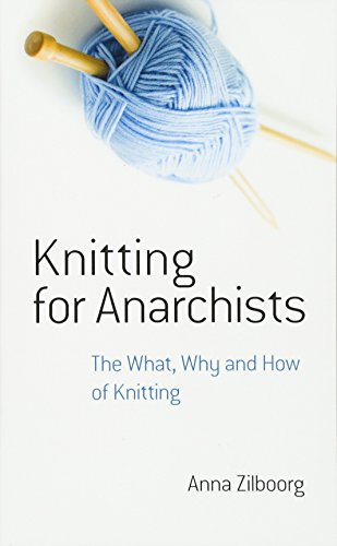 9780486794662: Knitting for Anarchists: The What, Why and How of Knitting