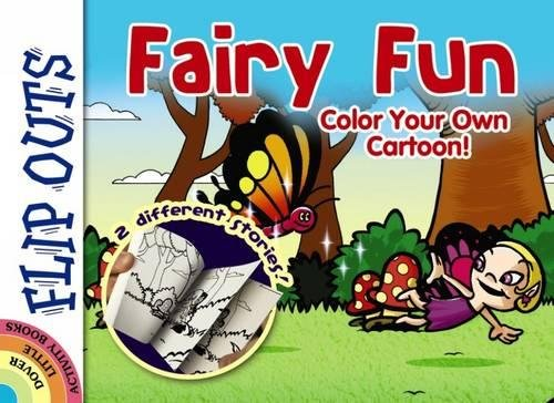 9780486794877: FLIP OUTS -- Fairy Fun: Color Your Own Cartoon!
