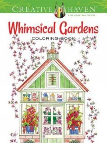 9780486796758: Creative Haven Whimsical Gardens Coloring Book (Adult Coloring)