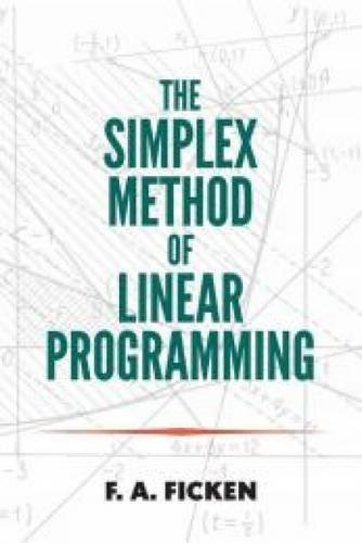 9780486796857: The Simplex Method of Linear Programming