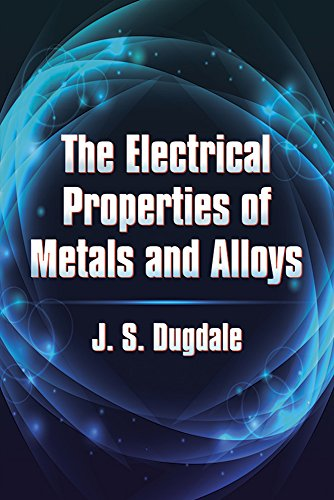 9780486797342: The Electrical Properties of Metals and Alloys (Dover Books on Physics)