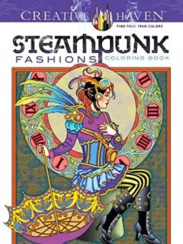 Creative Haven Steampunk Fashions Coloring Book (Adult Coloring) 9780486797489 Based on fashions from steampunk literature, these 31 original designs combine Victorian-era clothing with goggles, clocks, and other te