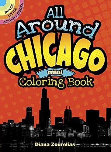 9780486797502: All Around Chicago Mini Coloring Book (Dover Little Activity Books)