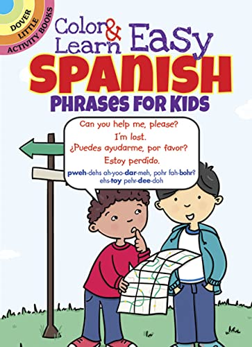 9780486797595: Color & Learn Easy Spanish Phrases for Kids (Dover Little Activity Books)