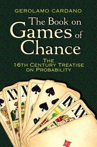 9780486797939: The Book on Games of Chance: The 16th-Century Treatise on Probability (Dover Recreational Math)
