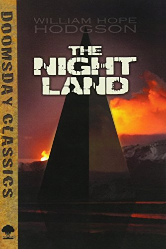 9780486798097: The Night Land (Dover Doomsday Classics)