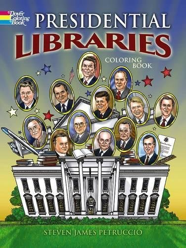 9780486798530: Presidential Libraries (Dover History Coloring Book)