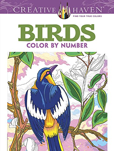 9780486798578: Creative Haven Birds Color by Number Coloring Book (Creative Haven Coloring Books)