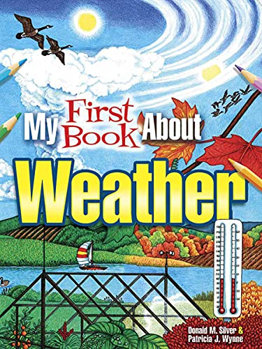 9780486798721: My First Book About Weather (Dover Children's Science Books)