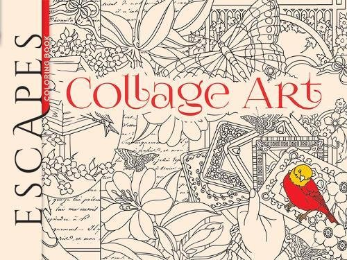 9780486798738: ESCAPES Collage Art Coloring Book (Adult Coloring)