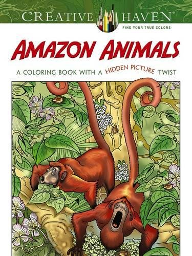 9780486798998: Creative Haven Amazon Animals: A Coloring Book with a Hidden Picture Twist (Adult Coloring)