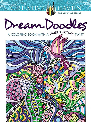 9780486799025: Creative Haven Dream Doodles: A Coloring Book with a Hidden Picture Twist (Adult Coloring)