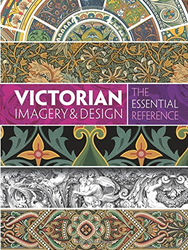 9780486799841: Victorian Imagery and Design: The Essential Reference