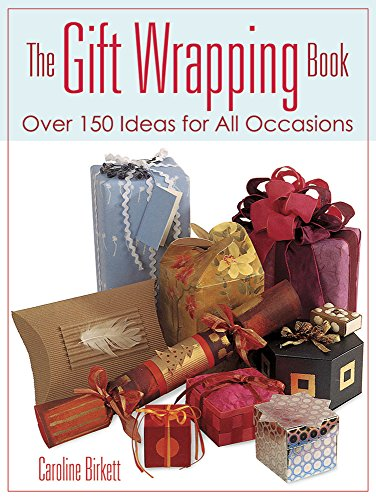 9780486800271: The Gift Wrapping Book: Over 150 Ideas for All Occasions (Dover Craft Books)