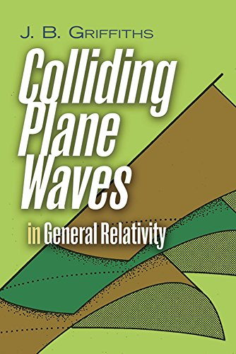 9780486801216: Colliding Plane Waves in General Relativity (Dover Books on Physics)