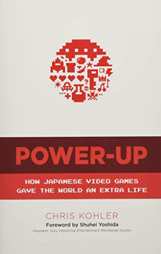 9780486801490: Power Up: How Japanese Video Games Gave the World an Extra Life