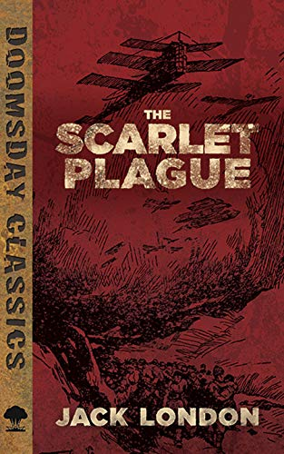 9780486802817: The Scarlet Plague (Dover Doomsday Classics)