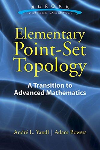 9780486803494: Elementary Point-Set Topology: A Transition to Advanced Mathematics (Aurora: Dover Modern Math Originals)