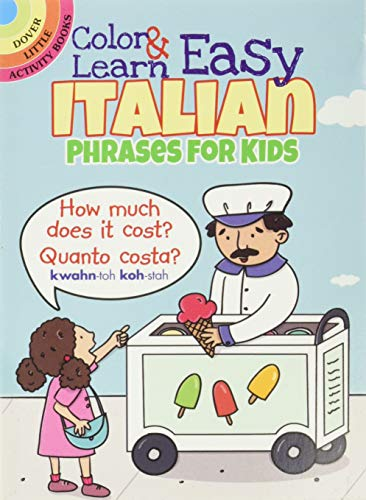9780486803593: Color & Learn Easy Italian Phrases for Kids (Dover Little Activity Books)