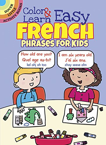 9780486803616: Color & Learn Easy French Phrases for Kids (Dover Little Activity Books)