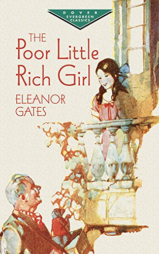 The Poor Little Rich Girl (Dover Children's: Eleanor Gates