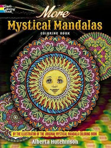 9780486804644: More Mystical Mandalas Coloring Book: by the Illustrator of the Original Mystical Mandala Coloring Book (Dover Design Coloring Books)