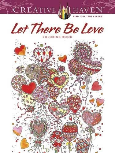 9780486805924: Creative Haven Let There Be Love Coloring Book (Creative Haven Coloring Books)