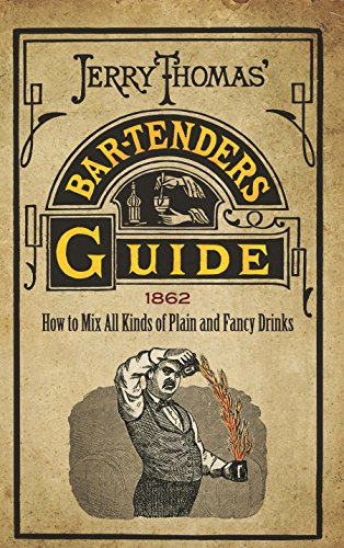Jerry Thomas' Bartenders Guide : How to: Thomas, Jerry