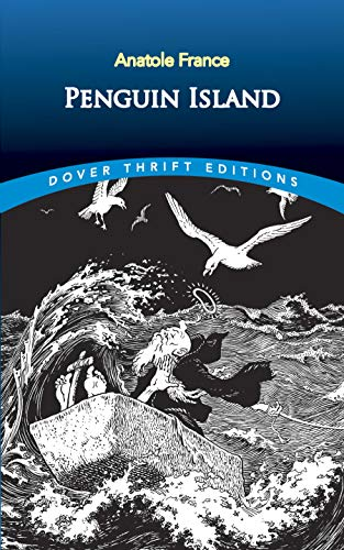 9780486806686: Penguin Island (Dover Thrift Editions)
