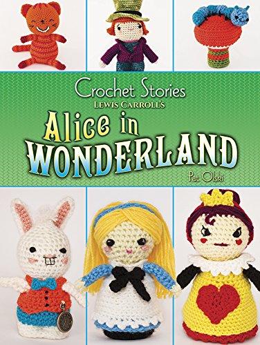 Crochet Stories: Alice in Wonderland (Paperback)