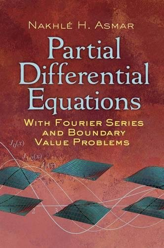 9780486807379: Partial Differential Equations with Fourier Series and Boundary Value Problems (Dover Books on Mathematics)