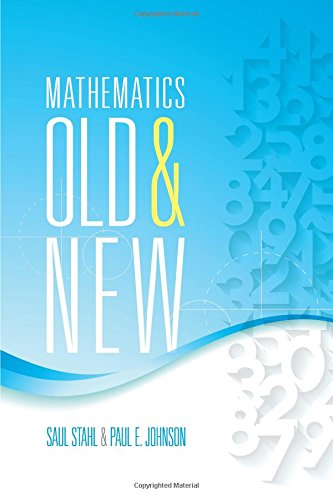 9780486807386: Mathematics Old and New (Dover Books on Mathematics)