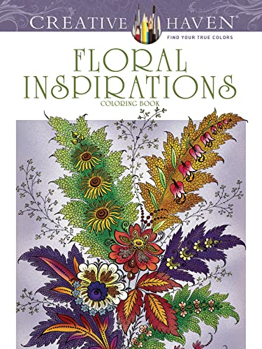 Creative Haven Floral Inspirations Coloring Book (Adult Coloring)