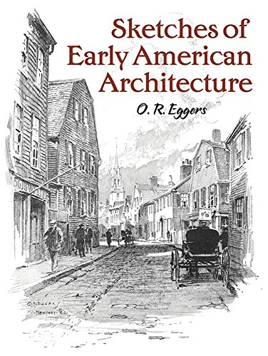 9780486807997: Sketches of Early American Architecture (Dover Books on Architecture)