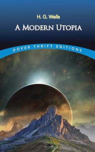 9780486808352: A Modern Utopia (Dover Thrift Editions)