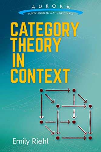 Category Theory In Context 9780486809038 Category theory has provided the foundations for many of the twentieth century's greatest advances in pure mathematics. This concise, or