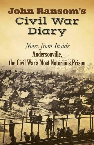 9780486809045: John Ransom's Civil War Diary: Notes from Inside Andersonville, the Civil War's Most Notorious Prison