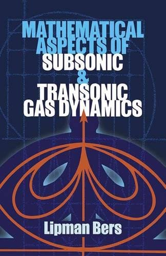 Mathematical Aspects of Subsonic and Transonic Gas: Bers, Lipman