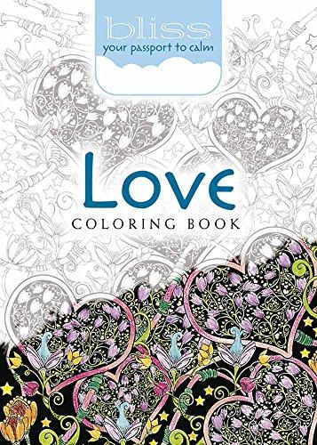 BLISS Love Coloring Book : Your Passport: Lindsey Boylan