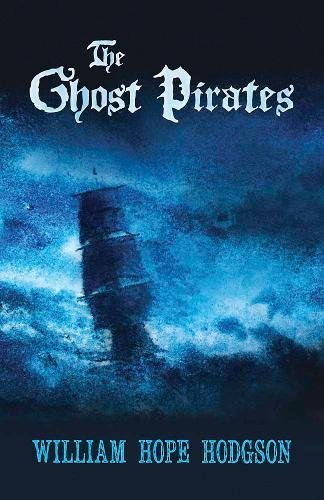 9780486811123: The Ghost Pirates