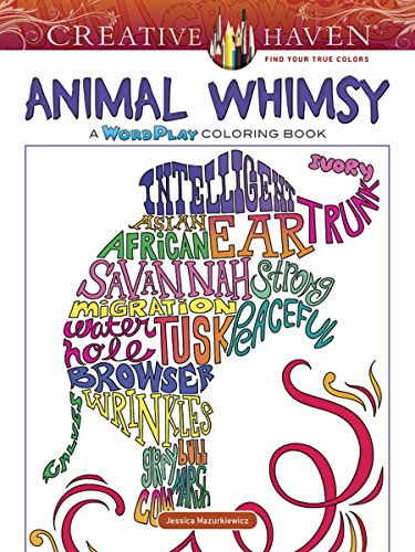 9780486811314: Creative Haven Animal Whimsy: A WordPlay Coloring Book (Creative Haven Coloring Book)
