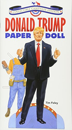 Donald Trump Paper Doll Collectible Campaign Edition: Tim Foley